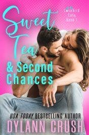 amazon bargain ebooks Sweet Tea & Second Chances Contemporary Romance by Dylann Crush