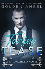 bargain ebooks Taming the Tease Erotic Romance by Golden Angel
