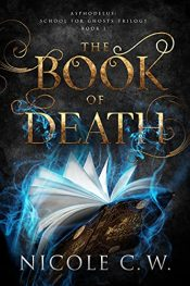 bargain ebooks The Book Of Death Young Adult/Teen Paranormal Romance by Nicole C.W.