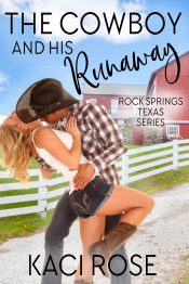 bargain ebooks The Cowboy and his Runaway Western Romance by Kaci Rose
