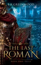 bargain ebooks The Last Roman: Exile Historical Thriller by B.K. Greenwood