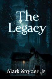 bargain ebooks The Legacy: Volume I Horror Suspense by Mark Snyder Jr