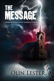 bargain ebooks The Message Thriller Horror by Olin Lester