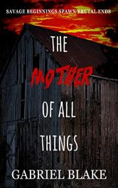 bargain ebooks The Mother of All Things Horror Suspense by Gabriel Blake