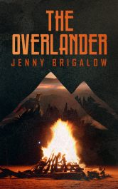 bargain ebooks The Overlander Dystopian Young Adult/Teen by Jenny Brigalow