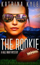 bargain ebooks The Rookie: A Hale Mary Mystery Amateur Sleuth Mystery by Katrina Kyle
