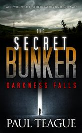 bargain ebooks The Secret Bunker Trilogy 1: Darkness Falls Science Fiction by Paul Teague