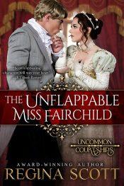 bargain ebooks The Unflappable Miss Fairchild Historical Regency Romance by Regina Scott