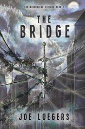 amazon bargain ebooks The Bridge Young Adult/Teen by Joe Luegers