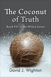 amazon bargain ebooks The Coconut of Truth Young Adult/Teen Science Fiction Adventure by David J. Wighton