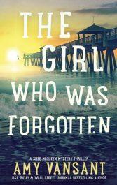 bargain ebooks The Girl Who Was Forgotten Crime Mystery/Thriller by Amy Vansant