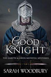 amazon bargain ebooks The Good Knight Historical Fiction by Sarah Woodbury