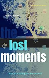 amazon bargain ebooks The Lost Moments Young Adult/Teen Thriller by Blakely Buckles