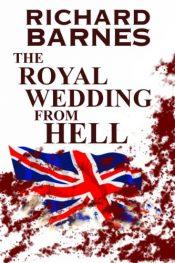 amazon bargain ebooks The Royal Wedding from Hell Horror by Richard Barnes