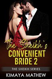 amazon bargain ebooks The Sheikh's Convenient Bride 2 Erotic Romance by Kimaya Mathew