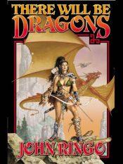 amazon bargain ebooks There Will be Dragons Fantasy by John Ringo