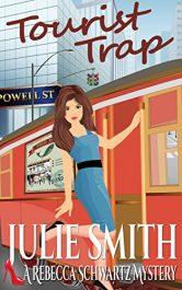 bargain ebooks Tourist Trap (The Rebecca Schwartz Series, Book 3) Mystery by Julie Smith