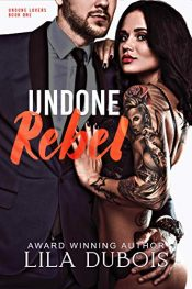 amazon bargain ebooks Undone Rebel Erotic Romance by Lila Dubois