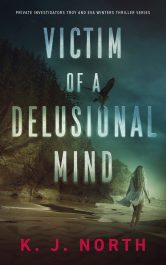 amazon bargain ebooks Victim of a Delusional Mind Suspense Thriller by K. J. North