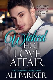 bargain ebooks Wicked Hot Love Affair Contemporary Romance by Ali Parker