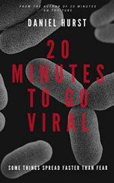 amazon bargain ebooks 20 Minutes To Go Viral Horror by Daniel Hurst