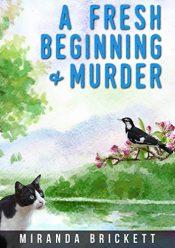 bargain ebooks A Fresh Beginning & Murder Cozy Mystery by Miranda Brickett