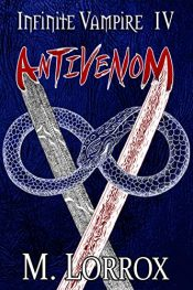amazon bargain ebooks ANTIVENOM Men's Action Adventure by M. Lorrox