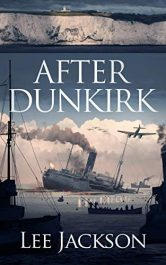 amazon bargain ebooks After Dunkirk Historical Thriller by Lee Jackson