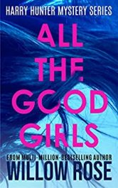 amazon bargain ebooks All the Good Girls Mystery Thriller by Willow Rose