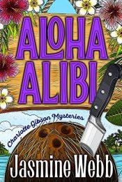bargain ebooks Aloha Alibi Mystery by Jasmine Webb