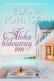 bargain ebooks Aloha Hideaway Inn Clean / Beach Romance by Elana Johnson