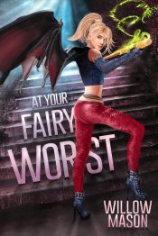 bargain ebooks At Your Fairy Worst Paranormal Mystery/Fantasy by Willow Mason