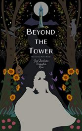 bargain ebooks Beyond the Tower Young Adult/Teen Fantasy Adventure by JacQueline Vaughn Roe