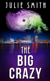 amazon bargain ebooks The Big Crazy: A Gripping Police Procedural Thriller (The Skip Langdon Series Book 11) Mystery/Thriller by Julie Smith
