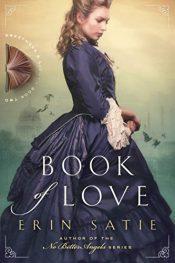 amazon bargain ebooks Book of Love Historical Romance by Erin Satie