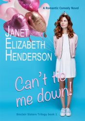 amazon bargain ebooks Can't Tie Me Down Romantic Comedy by Janet Elizabeth Henderson