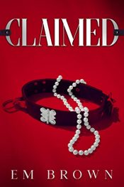 amazon bargain ebooks CLAIMED: A Dark Mafia Romance Erotic Romance by Em Brown