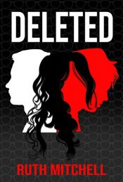 bargain ebooks Deleted Young Adult/Teen Science Fiction by Ruth Mitchell