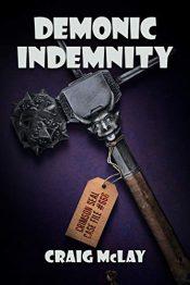 bargain ebooks Demonic Indemnity Urban Fantasy Comedy Horror by Craig McLay