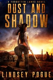 amazon bargain ebooks Dust and Shadow Historical Fiction by Lindsey Pogue