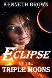 amazon bargain ebooks Eclipse of the Triple Moons Young Adult/Teen Science Fiction/Adventure by Kenneth Brown