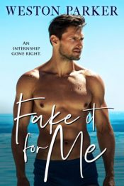 bargain ebooks Fake It For Me Contemporary Romance by Weston Parker