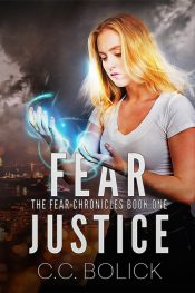 bargain ebooks Fear Justice Young Adult/Teen Urban Fantasy by C.C. Bolick