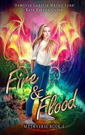 bargain ebooks Fire & Flood Young Adult/Teen Fantasy by Kate Karyus Quinnn, Demitria Lunetta & Marley Lynn