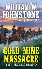 amazon bargain ebooks Gold Mine Massacre Historical Fiction by William W. Johnstone
