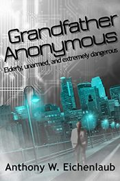 bargain ebooks Grandfather Anonymous Thriller by Anthony W. Eichenlaub