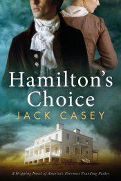 bargain ebooks Hamilton's Choice Historical Fiction by Jack Casey