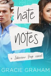 bargain ebooks Hate Notes Young Adult/Teen Romance by Gracie Graham