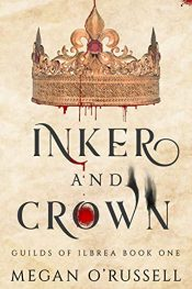 amazon bargain ebooks Inker and Crown Young Adult/Teen Fantasy by Megan O'Russell