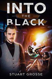 amazon bargain ebooks Into The Black Science Fiction Adventure by Stuart Grosse